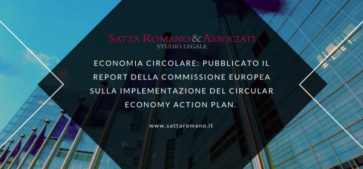 Pubblicato il Report della Commissione Europea sulla implementazione del Circular Economy Action Plan