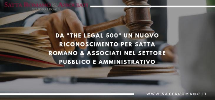 Nuovo riconoscimento per Satta Romano & Associati nel Settore Pubblico e Amministrativo da The Legal 500