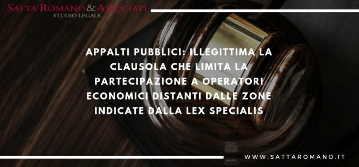 Illegittima la clausola che limita la partecipazione a operatori economici distanti dalle zone indicate dalla lex specialis