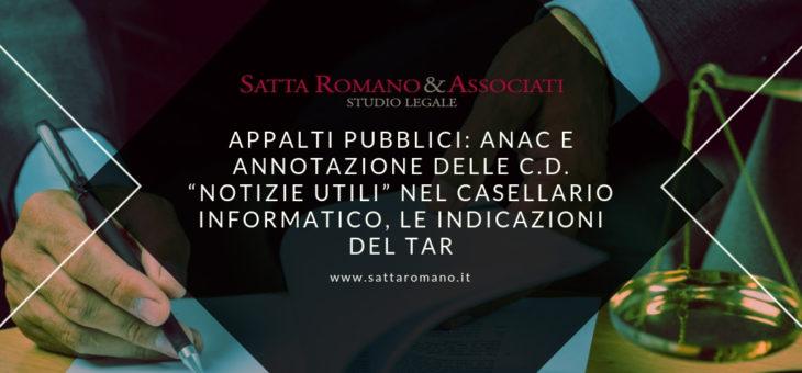 """Appalti Pubblici: ANAC e annotazione delle c.d. """"notizie utili"""" nel Casellario Informatico, le indicazioni del TAR"""