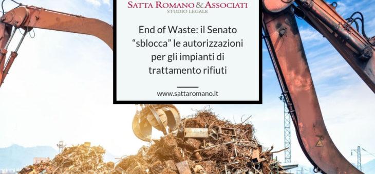 """End of Waste: il Senato """"sblocca"""" le autorizzazioni per gli impianti di trattamento rifiuti"""