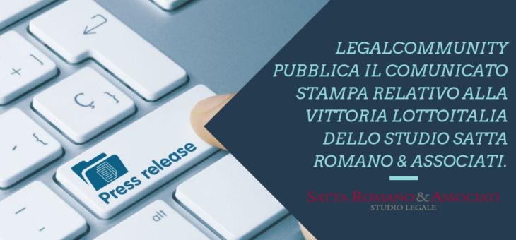 Legalcommunity pubblica il comunicato stampa relativo alla vittoria Lottoitalia