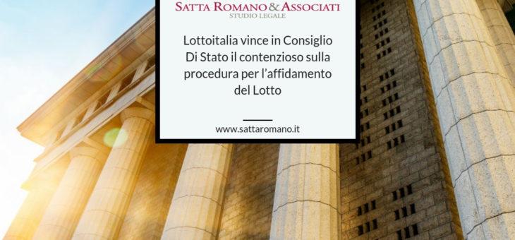 Lottoitalia vince in Consiglio Di Stato il contenzioso sulla procedura per l'affidamento del Lotto