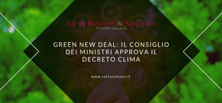 Green New Deal: il Consiglio dei Ministri approva il decreto clima