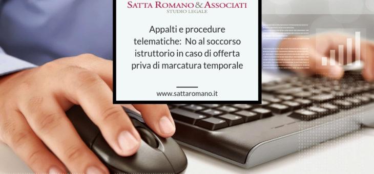 Appalti e procedure telematiche:  No al soccorso istruttorio in caso di offerta priva di marcatura temporale