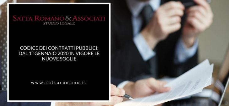 Codice dei Contratti Pubblici: dal 1° gennaio 2020 in vigore le nuove soglie