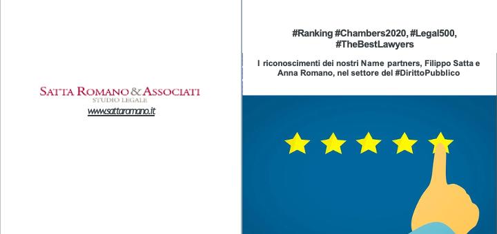 Ranking Chambers 2020, Legal 500, The Best Lawyers: i riconoscimenti dei nostri Name Partners, Filippo Satta e Anna Romano, nel settore del Diritto Pubblico