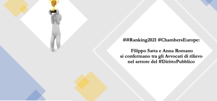 Ranking Chambers Europe 2021: Filippo Satta e Anna Romano, Name Partners dello Studio Legale Satta Romano & Associati, si confermano tra gli Avvocati di rilievo nel settore del Diritto Pubblico
